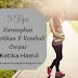 5 Tips Kurangkan Keletihan Dan Kembali Cergas Ketika Hamil