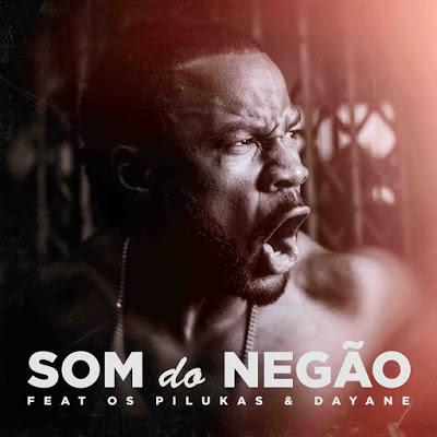C4 Pedro Feat. Os Pilukas & Dayane - Som Do Negão