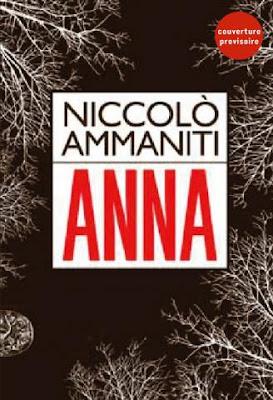 Anna Traduit de l'italien par Myriem Bouzaher Niccolo Ammaniti