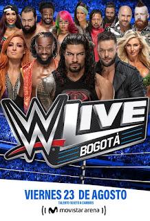 WWE ¡En vivo!  Bogotá, Colombia |