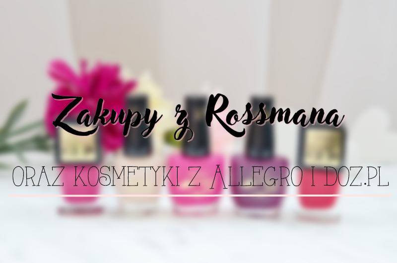 Zakupy z Rossmana - 49% oraz kosmetyki z z Allegro i doz.pl | Astor, Eveline, Wibo, Dermedic, Ziaja