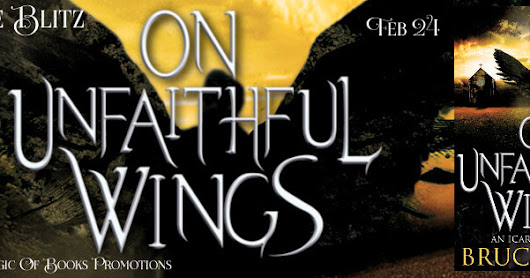 Release Blitz for Unfaithful Wings by Bruce Blake