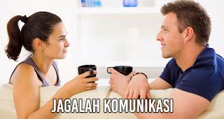 Jagalah Komunikasi