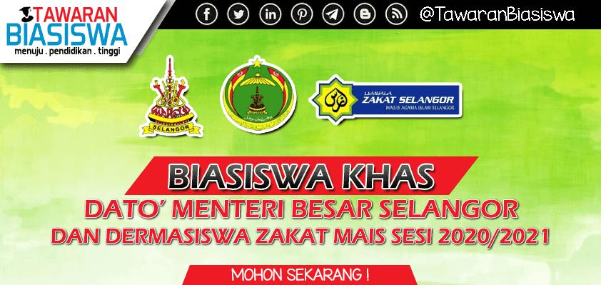 Permohonan Biasiswa Khas Dato' Menteri Besar Selangor & Dermasiswa Zakat MAIS