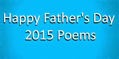 Happy Father's Day 2015 Poems