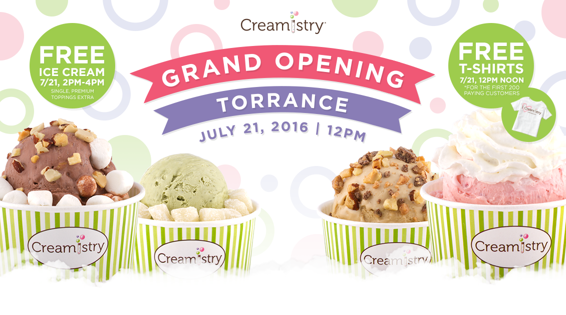 CREAMISTRY OPENS IN TORRANCE JULY 21 WITH FREE ICE CREAM!