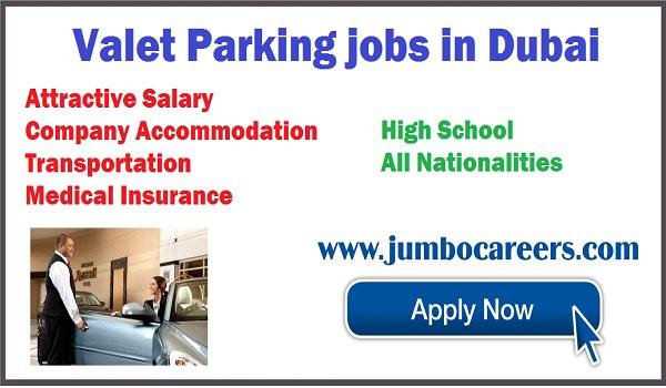 Latest jobs in Dubai with Benefits, Oscar valet parking jobs in Dubai 2018,