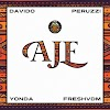 DMW - 'AJE' feat. Davido, Yonda, Peruzzi & Fresh VDM Music Lyrics