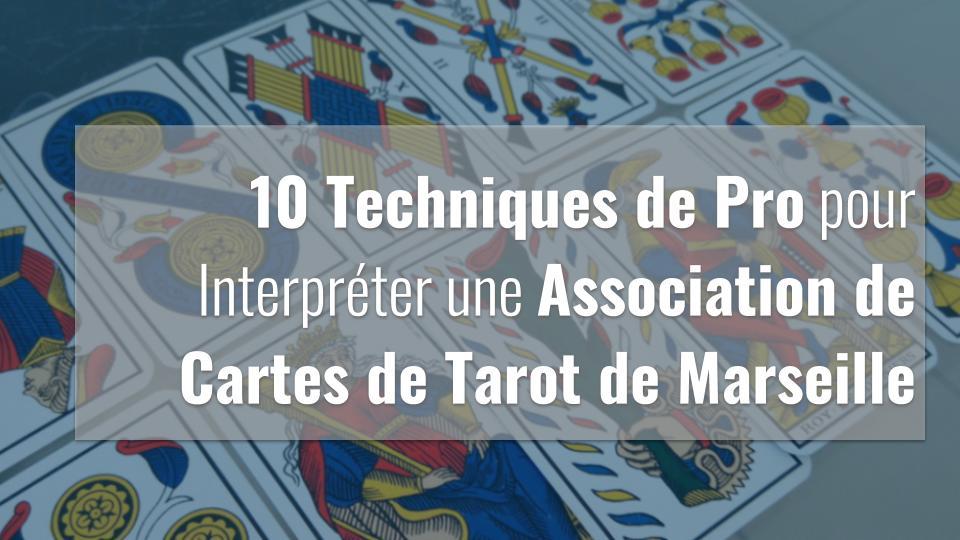 Deux rangées de cartes du tarot de Marseille forment une association à interpréter