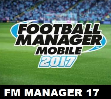 Football Manager Mobile 2017 Android Game by Sega Sports