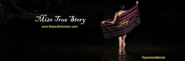 MIZO TRUE STORY
