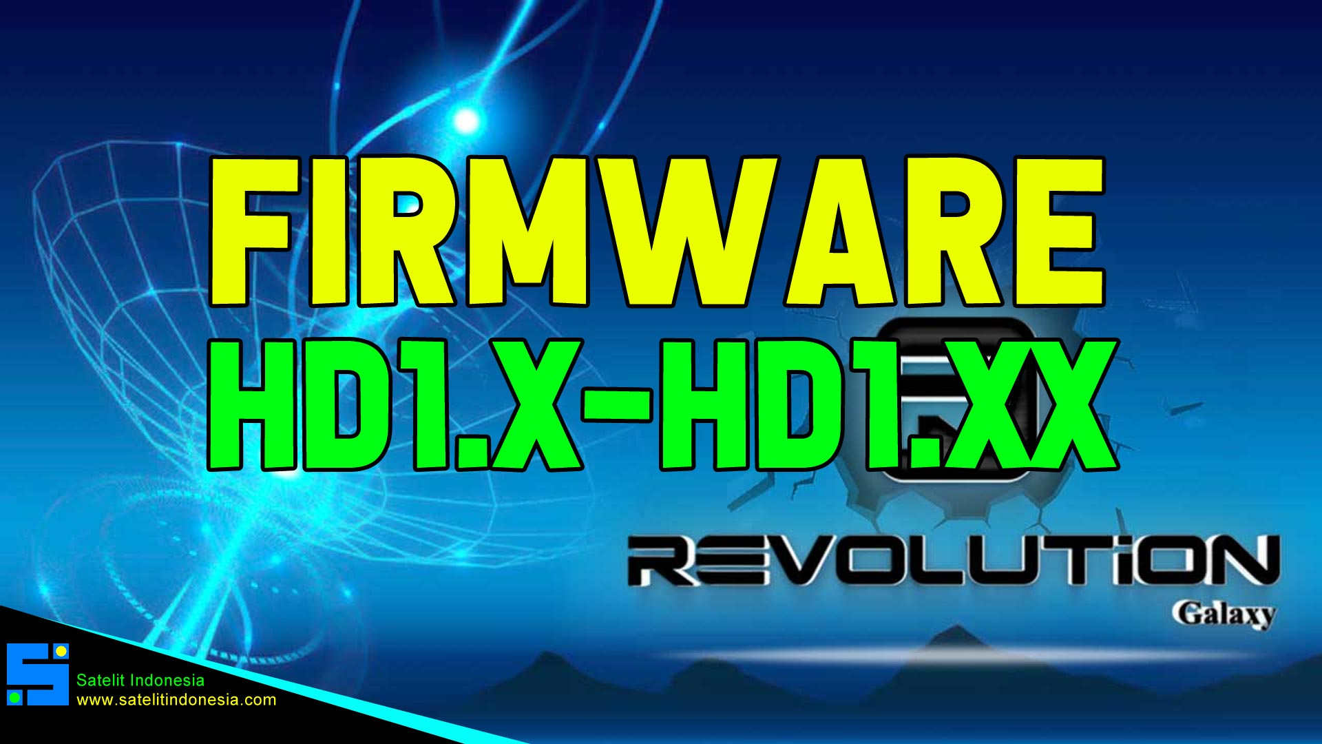 Download Software Revolution Galaxy HD1X HD1XX Firmware Receiver