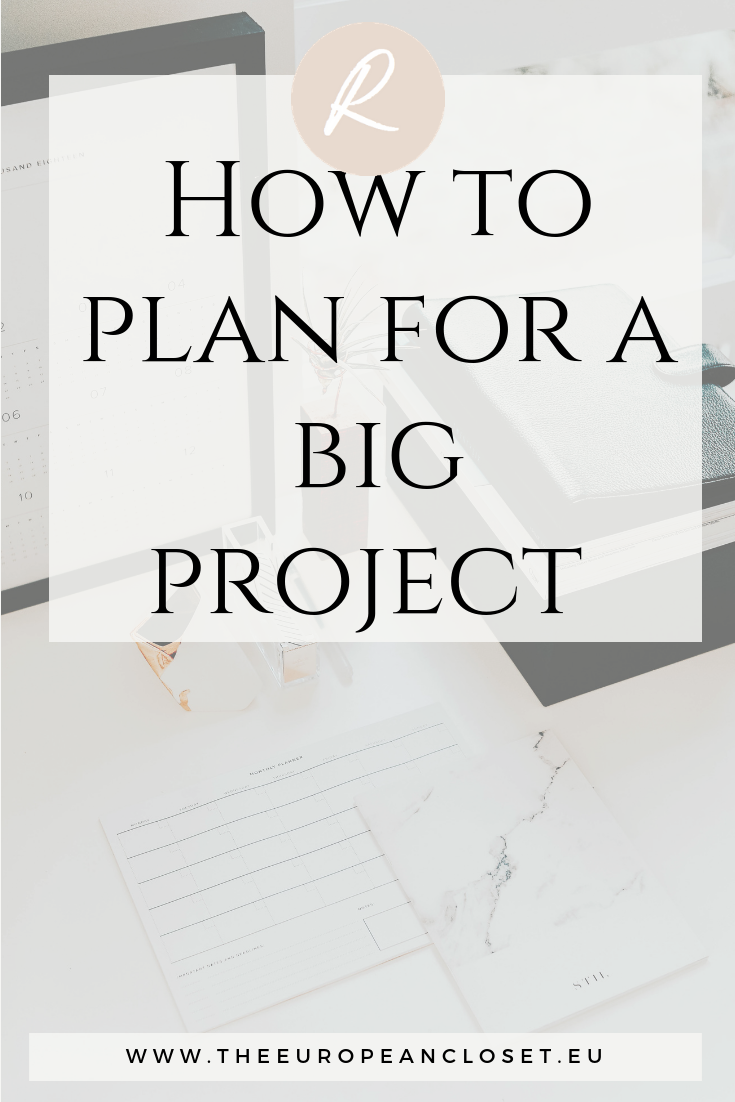 how to plan a big project