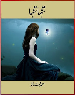 tanha tanha by ahmed faraz pdf, Urdu Poetry Tanha Tanha By Ahmed Faraz, Tanha Tanha By Ahmed Faraz urdu poetry