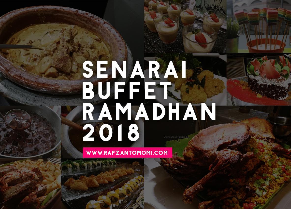 Senarai Buffet Ramadan 2018
