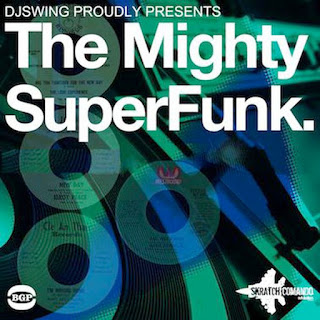 DJ Swing - The Mighty Super Funk (2014)