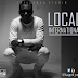 NIGERIAN STAR,YUNGTRILL RELEASES A NEW EP TITLED LOCAL TO INTERNATIONAL