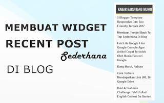 Membuat Widget Recent Post Sederhana di Blog