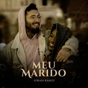 Soraia Ramos – Meu Marido (DOWNLOAD MP3) 2018.. Kizomba