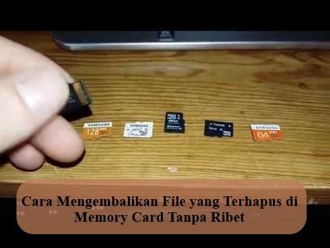 Cara Mengembalikan File yang Terhapus di Memory Card Tanpa Ribet