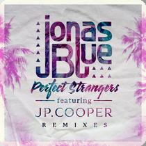 Baixar Jonas Blue - Perfect Strangers (ft. JP Cooper) (2016) Grátis MP3