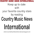 Country Music News International Magazine is the place where you ...