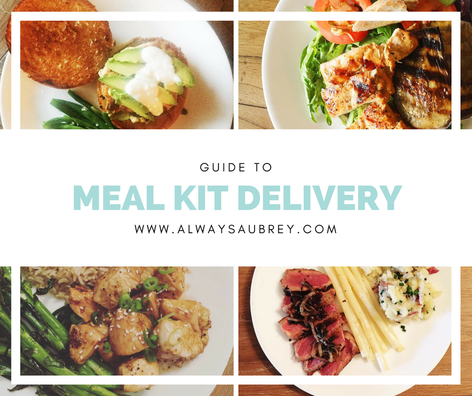 Always aubrey big guide to meal kit delivery services first off why meal kits they are pre portioned organized and often cheaper than dining out the ingredients change with the seasons so youre focused forumfinder Gallery