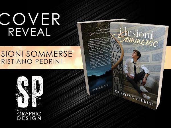 *Cover Reveal* ILLUSIONI SOMMERSE di Cristiano Pedrini