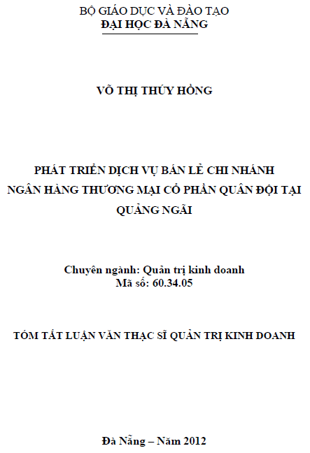 Phát triển dịch vụ bán lẻ chi nhánh ngân hàng thương mại cổ phần quân đội tại Quảng Ngãi