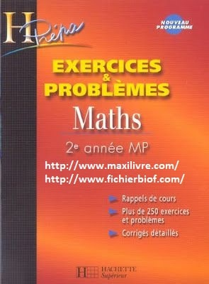 Maths Exercices et problemes HPrepa (2eme annee MP)