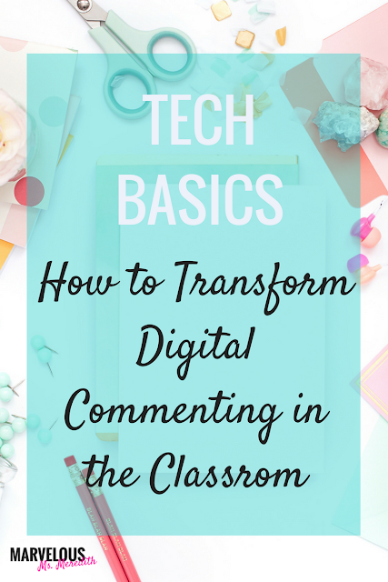 HOW TO TRANSFORM DIGITAL COMMENTING IN THE CLASSROOM