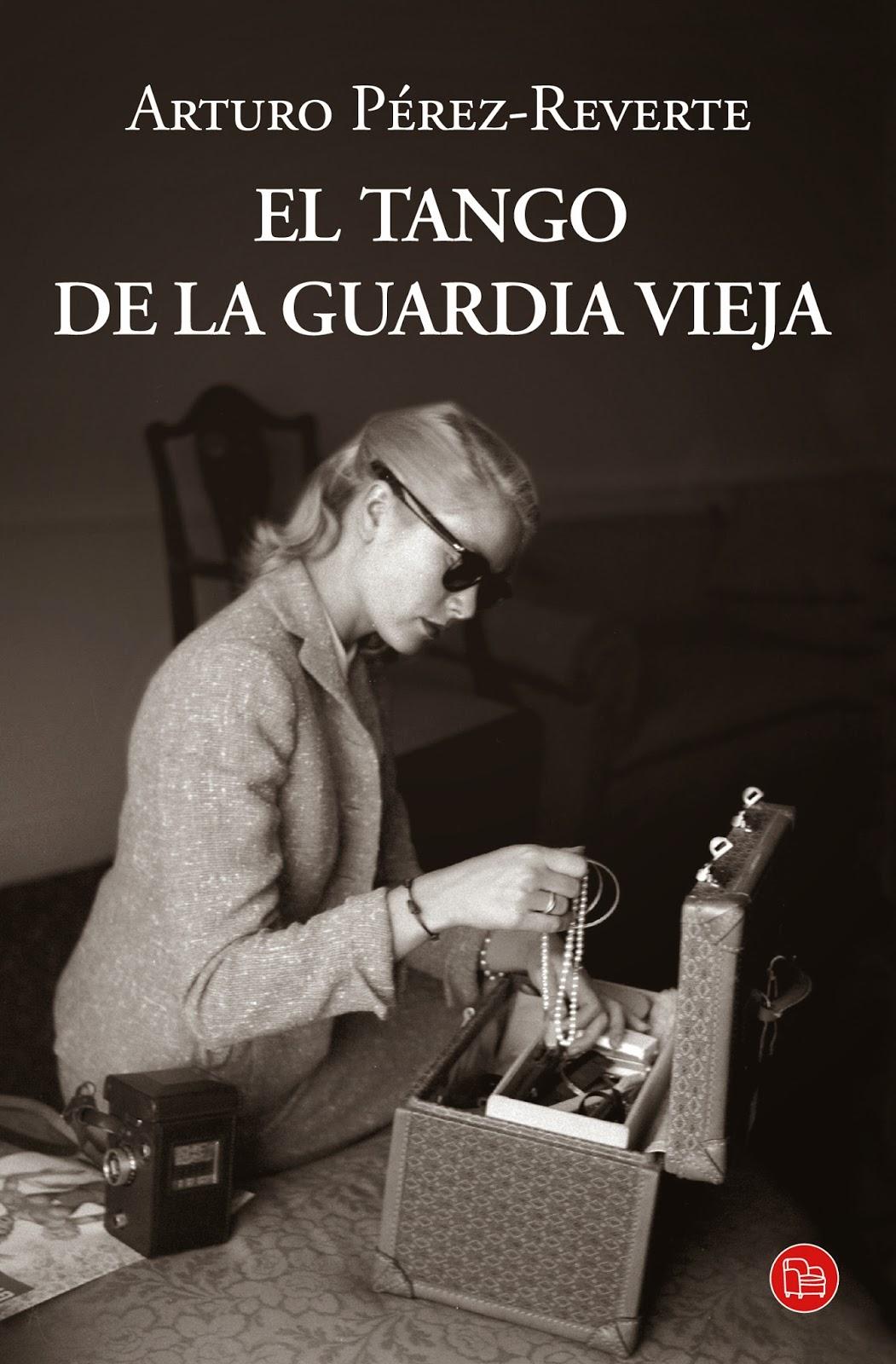 Reseña: El tango de la Guardia Vieja de Arturo Pérez-Reverte