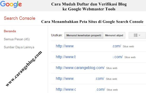 Cara Termudah Daftar dan Verifikasi Blog ke Google Webmaster Tools beserta Cara Menambahkan Peta Situs di Search Console Agar Artikel Blog Cepat Terindeks Oleh Mesin Pencari Google