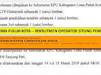 Penerimaan Tenaga Kontrak Operator Situng KPU Kab Lima Puluh Kota terakhir besok 15 Maret 2019