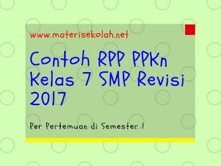 Contoh RPP PPKn SMP Kelas 7 Edisi Revisi 2017 Per Pertemuan