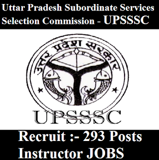 Uttar Pradesh Subordinate Services Selection Commission, UPSSSC, UP, Uttar Pradesh, Instructor, 10th, freejobalert, Sarkari Naukri, Latest Jobs, upsssc logo