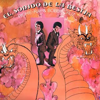 EL SONIDO DE LA BESTIA - RICHIE RAY Y BOBBY CRUZ (1980)