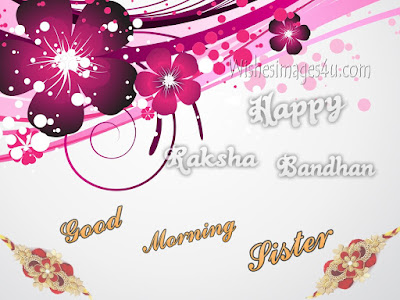 Raksha Bandhan 2017 Good Morning pictures for Sister