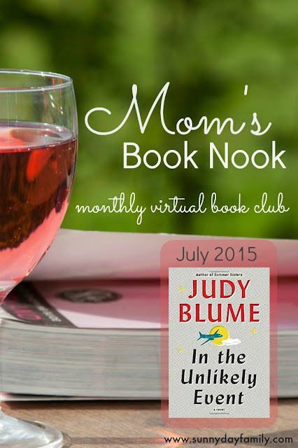 Mom's Book Nook: a monthly virtual book club for moms! Join us in July to read and discuss In the Unlikely Event by Judy Blume.