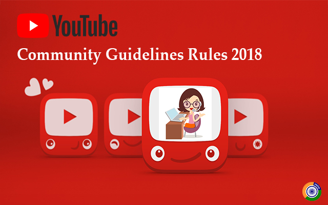 Youtube Community Guidelines Rules 2018