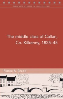 http://www.fourcourtspress.ie/books/2015/the-middle-class-of-callan-co-kilkenny-182545/