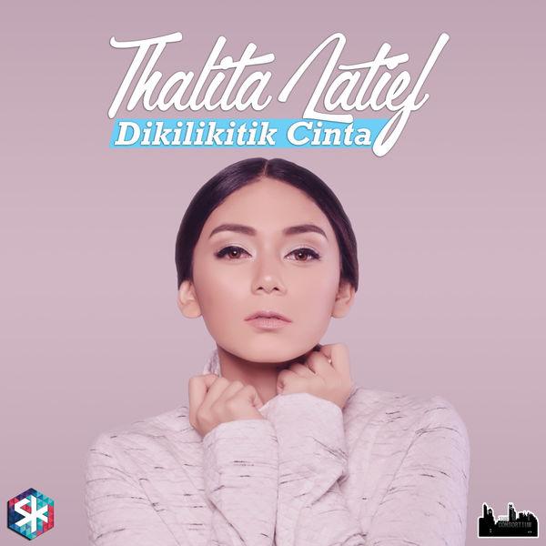 Download Lagu Thalita Latief Terbaru