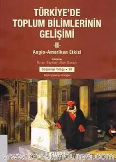 Ertan Eğribel, Ufuk Özcan - Türkiyede Toplum Bilimlerinin Gelişimi II