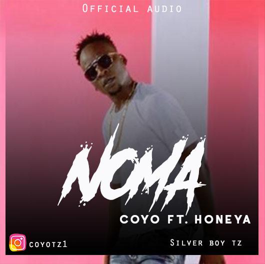 AUDIO | Coyo Ft Honeya – NOMA | Download