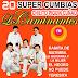 Los Caminantes - 20 Super Cumbias Viejitas [2017][MEGA][Cumbia/Grupero]