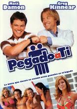 Pegado a Ti (2003)