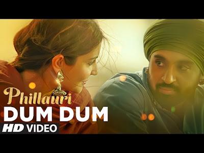 Dum Dum Lyrics | Phillauri | Anushka Sharma & Diljeet Dosanjh