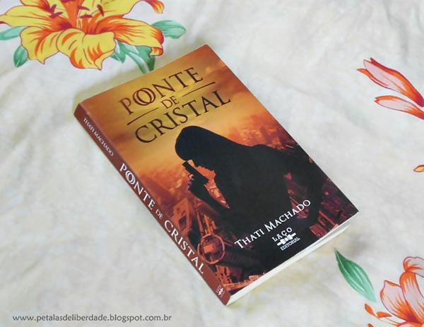 """""""Ponte de Cristal"""", Thati Machado"""