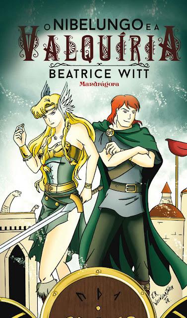 O Nibelungo e a Valquíria Beatrice Witt