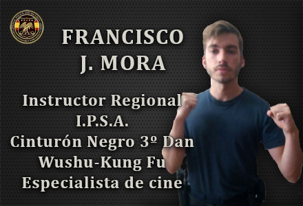 FRANCISCO J MORA INSTRUCTOR REGIONAL IPSA INTERNATIONAL POLICE AND SECURITY ASOCCIATION IPSA